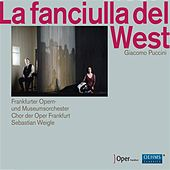 Play & Download Puccini: La fanciulla del West by Various Artists | Napster