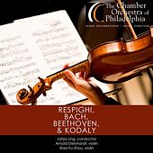 Respighi, Bach, Beethoven & Kodály by Various Artists