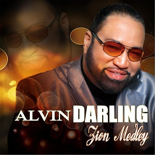 Play & Download Zion Medley by Alvin Darling | Napster