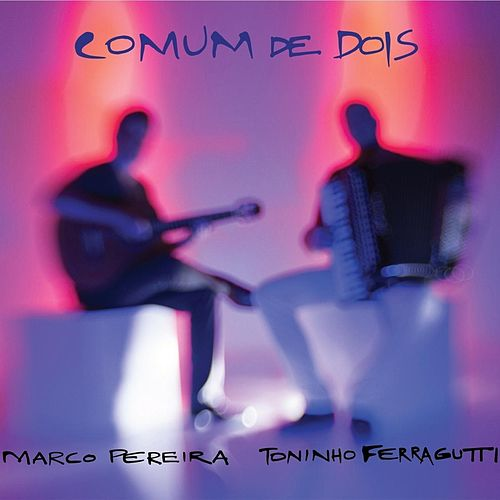Play & Download Comum de Dois by Marco Pereira | Napster