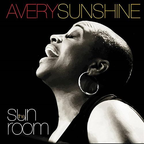 Play & Download The SunRoom by Avery Sunshine | Napster