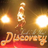 Play & Download Look At You! by Discovery | Napster