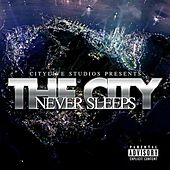 The City Never Sleeps by Various Artists