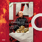 Play & Download Standards Live at the Village Vanguard by Lee Konitz | Napster