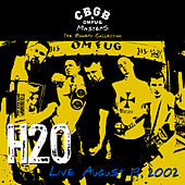 Cbgb Omfug Masters: Live August 19, 2002 The Bowery Collection by H2O