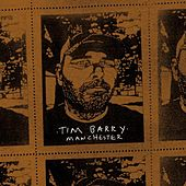 Play & Download Manchester by Tim Barry | Napster