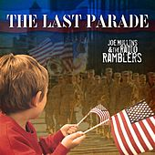 Play & Download The Last Parade by Joe Mullins | Napster