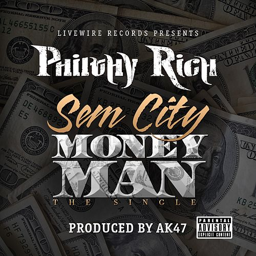 SemCity MoneyMan - Single by Philthy Rich