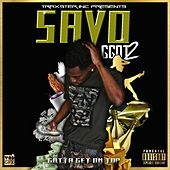G.G.O.T. (Gotta Get On Top) 2 by Savo