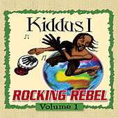 Rocking Rebel Volume 1 by Kiddus I