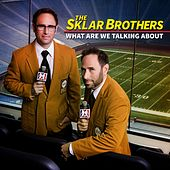 Play & Download What Are We Talking About? by The Sklar Brothers | Napster