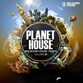 Play & Download Planet House, Vol. 21 by Various Artists | Napster