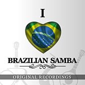 Play & Download I Love Brazilian Samba by Various Artists | Napster