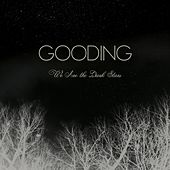 Play & Download We Are the Dark Stars by GOODING | Napster