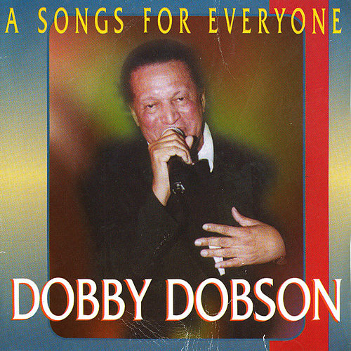 Play & Download Songs For Everyone by Dobby Dobson | Napster