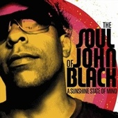 Play & Download A Sunshine State Of Mind by The Soul Of John Black | Napster