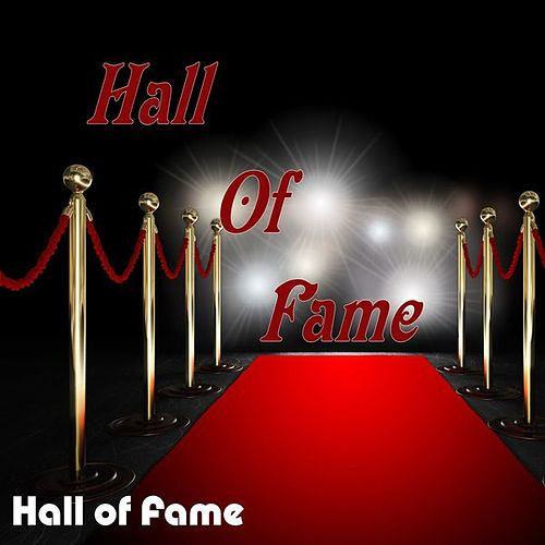 Hall of Fame by Hall Of Fame