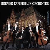 Play & Download Die Dritte by Bremer Kaffeehaus-Orchester | Napster