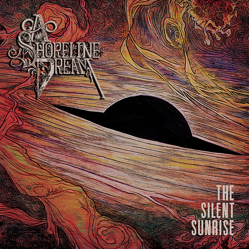 Play & Download The Silent Sunrise by A Shoreline Dream | Napster