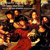 Gasparo Zanetti: 17th Century Italian Dances von Various Artists