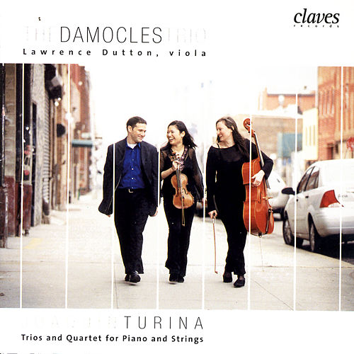 Joaquín Turina: Trios & Quartet for Piano & Strings von Lawrence Dutton
