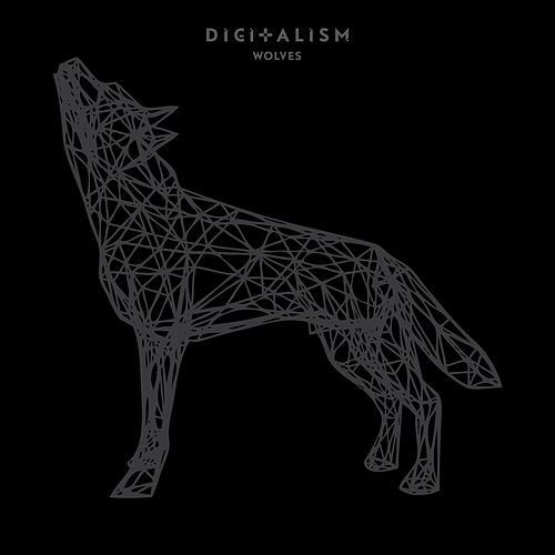 Play & Download Wolves by Digitalism | Napster