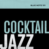 Blue Note 101: Cocktail Jazz von Various Artists