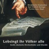 Play & Download Lobsingt, ihr Völker alle by Windsbacher Knabenchor | Napster