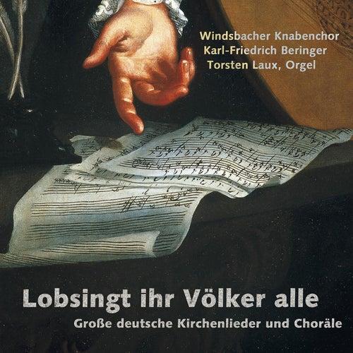 Lobsingt, ihr Völker alle by Windsbacher Knabenchor