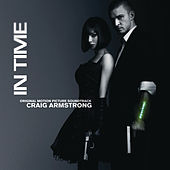 Play & Download In Time (Original Motion Picture Score) by Craig Armstrong | Napster