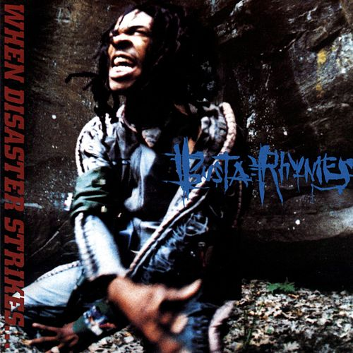 When Disaster Strikes by Busta Rhymes