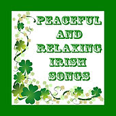 Peaceful and Relaxing Irish Songs by The O'Neill Brothers Group