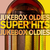 Jukebox Oldies Super Hits - #1 Hits & Favorite Songs Through the 50's, 60's, And 70's with Roy Orbison, Sly and the Family Stone, The Crystals, Sam & Dave, Little Richard, The Chiffons, And More! von Various Artists