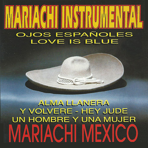 Mariachi Instrumental by Mariachi Mexico