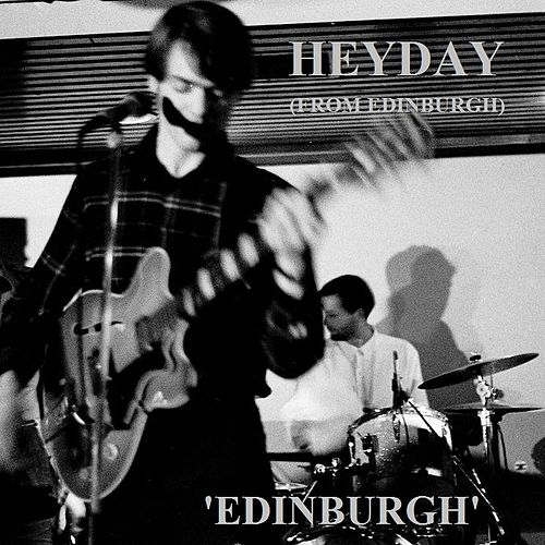 Play & Download Edinburgh by HEYDAY | Napster