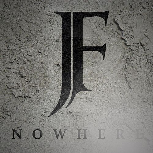 Play & Download Nowhere by J. Forgiven | Napster