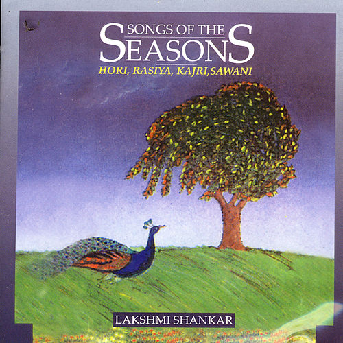 Play & Download Songs Of The Season Vol. 3 by Lakshmi Shankar | Napster