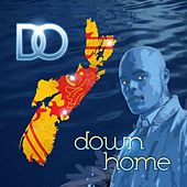 Play & Download Down Home by D.O. | Napster