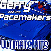 Play & Download Ultimate Hits by Gerry and the Pacemakers | Napster