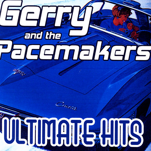 Ultimate Hits by Gerry and the Pacemakers