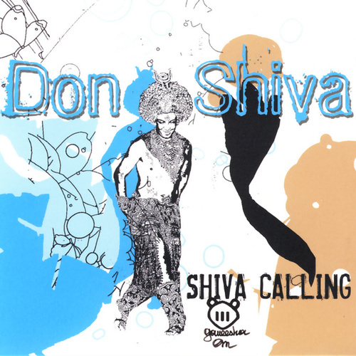 Play & Download Shiva Calling by Don Shiva | Napster