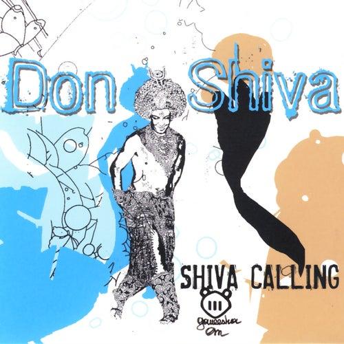 Shiva Calling by Don Shiva