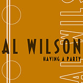 Having A Party by Al Wilson