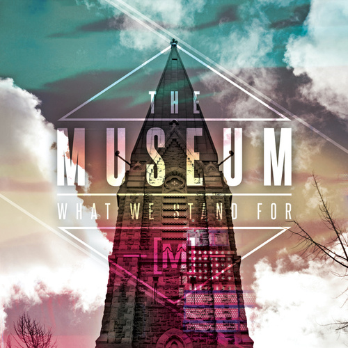 Play & Download What We Stand For by Museum | Napster