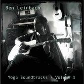 Yoga Soundtracks, Volume 1 by Ben Leinbach