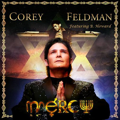 Play & Download Mercy (feat. B Howard) by Corey Feldman's Truth Movement | Napster