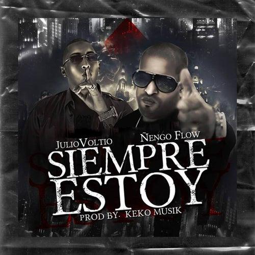 Siempre Estoy (feat. Ñengo Flow) by Voltio