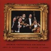 Best of Kaffeehaus - Die ersten 15 Jahre by Bremer Kaffeehaus-Orchester