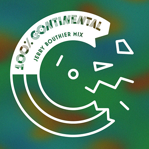 Play & Download 100% Continental (Jerry Bouthier Mix) by Various Artists | Napster