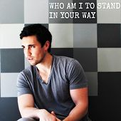 Play & Download Who Am I to Stand in Your Way by Chester See | Napster